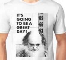 It's Going To Be A Great Day! Unisex T-Shirt