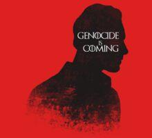 Genocide is coming by SallySparrowFTW