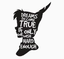Dreams Peter Pan Quote Silhouette   T-Shirt