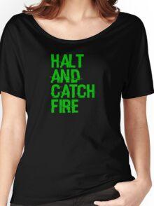 Halt and Catch Fire Women's Relaxed Fit T-Shirt