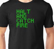 Halt and Catch Fire Unisex T-Shirt
