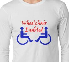 Wheelchair Enabled Long Sleeve T-Shirt