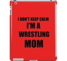 wrestling mom iPad Case/Skin