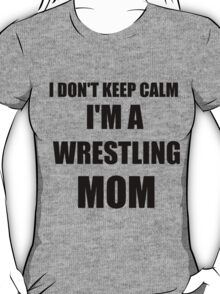 wrestling mom T-Shirt