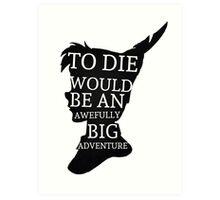 Peter Pan Quote Silhouette -- Big Adventure Art Print