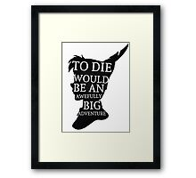 Peter Pan Quote Silhouette -- Big Adventure Framed Print