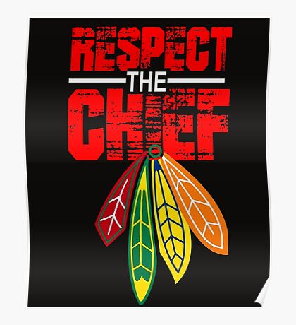 Respect The Chief Poster