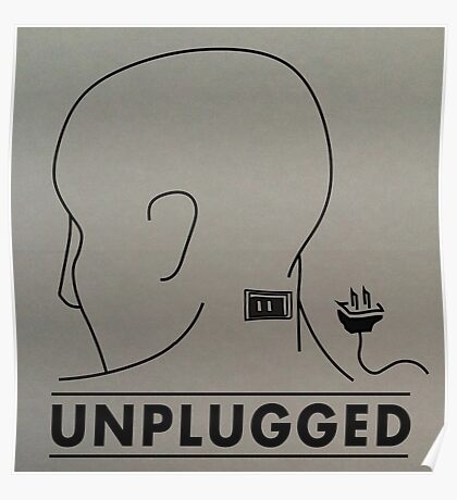 Unplugged Poster