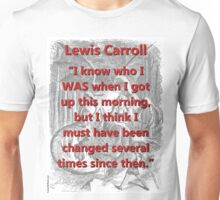 I Know Who I Was - L Carroll Unisex T-Shirt