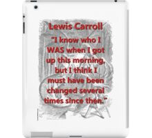 I Know Who I Was - L Carroll iPad Case/Skin
