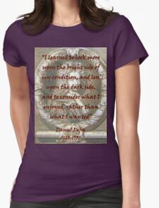 I Learned To Look More Upon - Defoe Womens Fitted T-Shirt