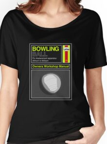 Bowling Ball Workshop Manual Women's Relaxed Fit T-Shirt