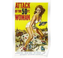 Attack of the 50 Foot Woman - Classic Movie Poster Poster