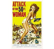 Attack of the 50 Foot Woman - Classic Movie Poster Photographic Print