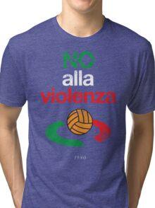 NO ALLA VIOLENZA 1990 Tri-blend T-Shirt