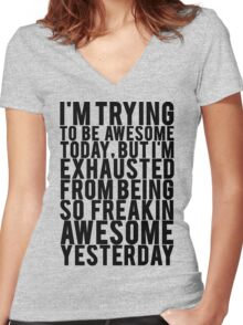 Exhausted From Being Awesome Women's Fitted V-Neck T-Shirt