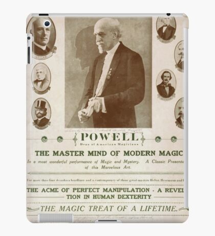 Performing Arts Posters The last of the magicians Powell dean of American magicians the master mind of modern magic the acme of perfect manipulation 0263 iPad Case/Skin