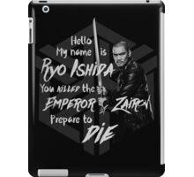 Prepare to die - Ryo Edition iPad Case/Skin