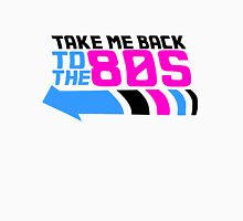 Take me back to the 80s Womens Fitted T-Shirt
