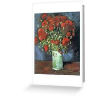 Vincent Van Gogh - Vase With Red Poppies, 1886 Greeting Card