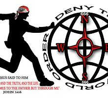 DENY THE NEW WORLD ORDER - WITH SCRIPTURE PICTURE/CARD by ✿✿ Bonita ✿✿ ђєℓℓσ