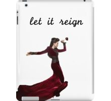 evil queen let it reign iPad Case/Skin