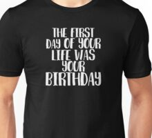 Birthday life Unisex T-Shirt