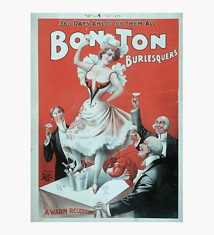 Performing Arts Posters Bon Ton Burlesquers 365 days ahead of them all 0275 Photographic Print
