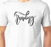 I'd Rather Be Reading - For Book Lovers Unisex T-Shirt