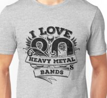 I love 80s Heavy Metal Bands Unisex T-Shirt