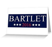 bartlet 2016 Greeting Card