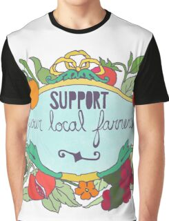 Support Your Local Farmers Graphic T-Shirt