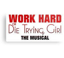 Work Hard or Die Trying Girl Metal Print