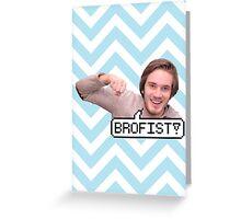 BROFIST! Greeting Card