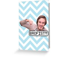 BROFIST! Greeting Card