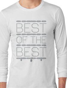 Best of the Best Long Sleeve T-Shirt