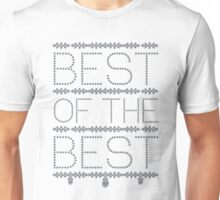 Best of the Best Unisex T-Shirt