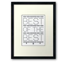 Best of the Best Framed Print