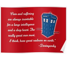 Dostoyevsky Knew Him? (white text) Poster