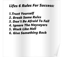 Life's 6 rules Poster
