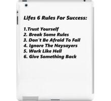 Life's 6 rules iPad Case/Skin