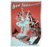 Performing Arts Posters Bon Ton Burlesquers 365 days ahead of them all 0281 Poster