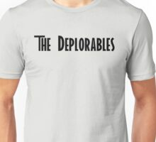 Trump and The Deplorables Unisex T-Shirt