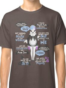 Rem Quotes Classic T-Shirt