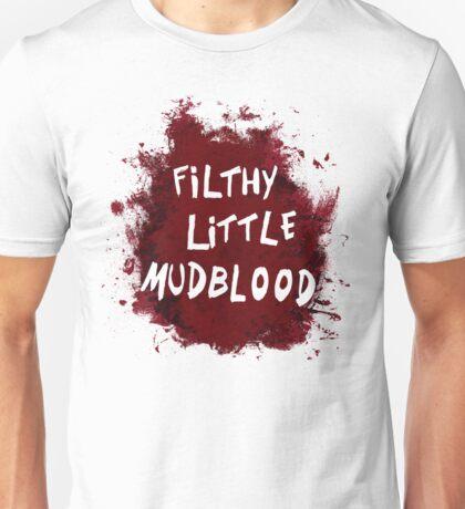 Filthy Little Mudblood Unisex T-Shirt