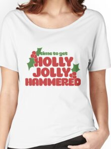 Time to get holly jolly hammered Women's Relaxed Fit T-Shirt