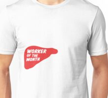 Liver - worker of the month Unisex T-Shirt