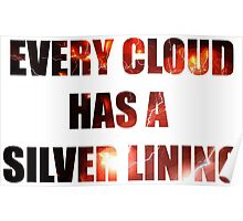 EVERY CLOUD HAS A SLIVER LINING Poster