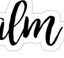 Psalm 73 Sticker