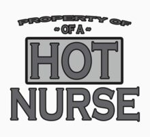 Property of a Hot NURSE Tees by redbuble2014